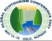 Global Ecotourism Conference 14-16th of May 2007 in Oslo